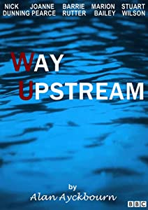 Watching up movie Way Upstream [BRRip]