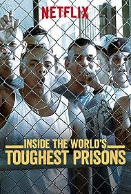 Inside the World's Toughest Prisons (2016)