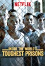 Inside the World's Toughest Prisons (2016) Poster