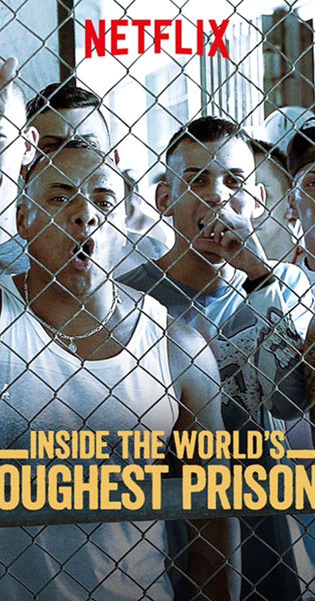 Inside the World's Toughest Prisons (TV Series 2016–2018) - IMDb