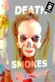 Death Smokes Poster