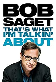 Bob Saget: That's What I'm Talking About (2013) 1080p download