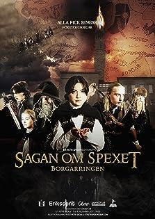 Sagan om Spexet: Borgarringen (2017)