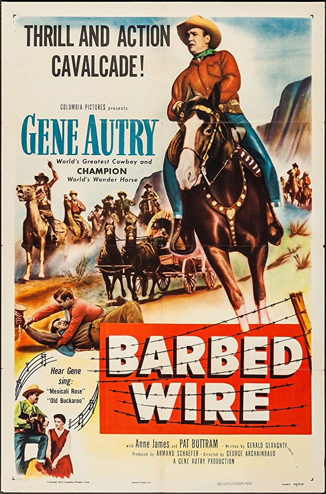 Gene Autry and Champion in Barbed Wire (1952)