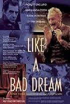 As a Bad Dream