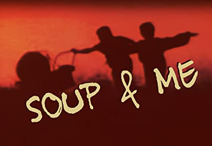 Find free downloadable movies Soup and Me [1080i]