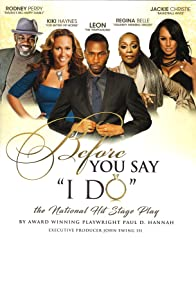 Primary photo for Before You Say I Do Live!