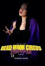 Dead Moon Circus Part 2
