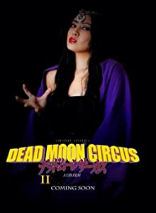 Best 3gp movies downloading sites Dead Moon Circus Part 2 [720p]
