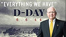 Gordon H. Mueller: Everything We Have: D-Day 6.6.'44