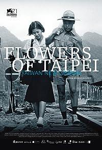 Primary photo for Flowers of Taipei: Taiwan New Cinema