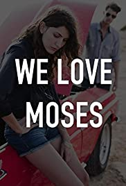 We Love Moses Poster