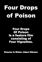 Four Drops of Poison