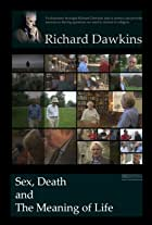 Dawkins: Sex, Death and the Meaning of Life