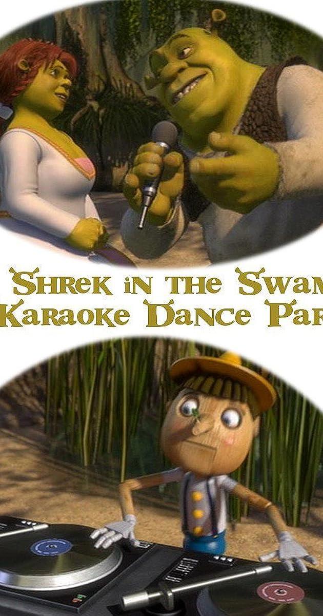 Shrek In The Swamp Karaoke Dance Party Video 2001 Imdb