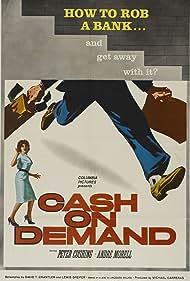 Cash on Demand (1963) Poster - Movie Forum, Cast, Reviews