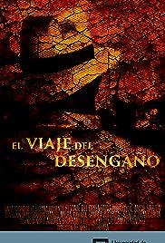 Cajamarca: El Viaje del Desengaño