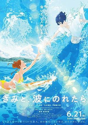 Lướt Sóng Cùng Em - Ride Your Wave / Kimi to, Nami ni Noretara