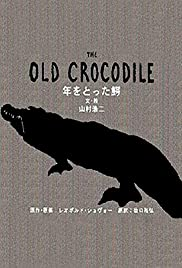 The Old Crocodile Poster