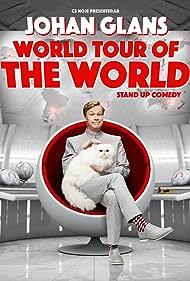 Johan Glans: World Tour of the World (2018) Poster - Movie Forum, Cast, Reviews