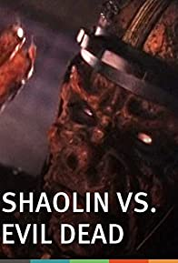Primary photo for Shaolin vs. Evil Dead