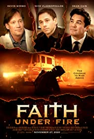 Dean Cain, Kevin Sorbo, and Nick Vlassopoulos in Faith Under Fire (2020)