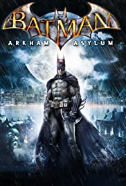 Batman: Arkham Asylum (2009) Poster - Movie Forum, Cast, Reviews