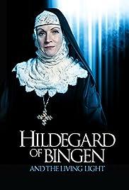 Hildegard of Bingen and the Living Light Poster