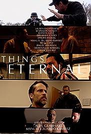 Things Eternal (TV Series) - IMDb