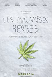 Les mauvaises herbes Poster