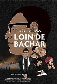 Loin de Bachar(2020) Poster - Movie Forum, Cast, Reviews