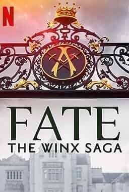 """Fate: The Winx Saga"""
