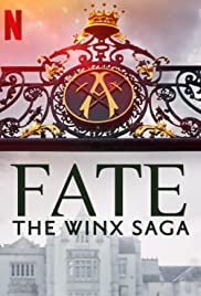 Fate: The Winx Saga : Season 1 Dual Audio [Hindi-ENG] NF WEB-DL 480p & 720p HEVC | [Complete]