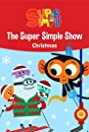 The Super Simple Show - Christmas (2018) Poster