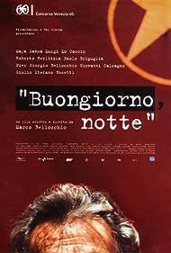 Buongiorno, notte (2003)