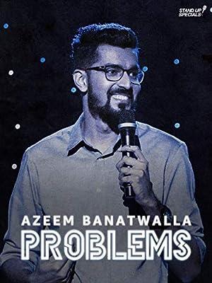 Where to stream Azeem Banatwalla: Problems