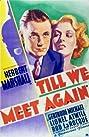 Till We Meet Again (1936) Poster
