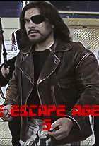 The Escape Agenda 3