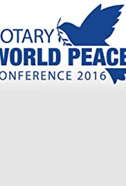 Rotary World Peace Conference 2016 Poster