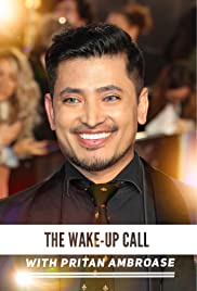 The Wake-Up Call with Pritan Ambroase Poster