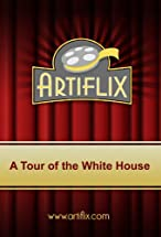 Primary image for A Tour of the White House