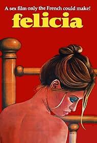 Les mille et une perversions de Felicia (1975)