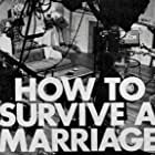 How to Survive a Marriage (1974)
