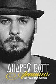 Andrey Batt in Andrey Batt feat. Dasha Melnikova: Letniy (2014)