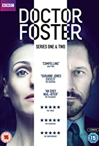Primary photo for Doctor Foster: A Woman Scorned