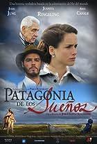 Patagonia de los Sueños