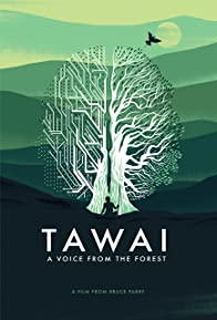 Primary photo for Tawai: A Voice from the Forest