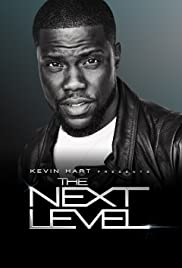Kevin Hart Presents: The Next Level - Season 1
