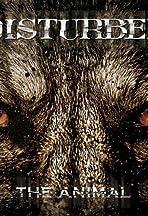 Disturbed: The Animal