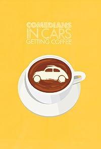 Comedians In Cars Getting Coffee : Freshly Brewed 2019